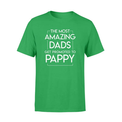 The Most Amazing Dads Get Promoted To Pappy Gifts Shirt - Standard T-shirt - Apparel