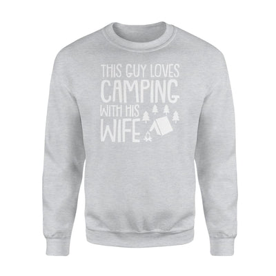 This Guy Loves Camping With Wife cool Camping Husband gift - Standard Fleece Sweatshirt - Apparel
