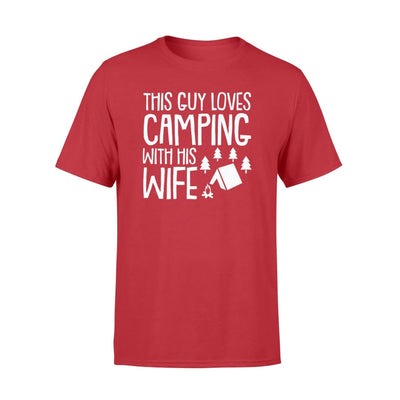 This Guy Loves Camping With Wife cool Camping Husband gift - Standard T-shirt - Apparel