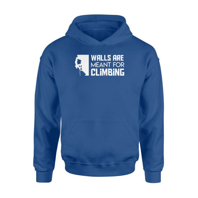 Wall Are Meant For Rock Climbing Clothing Men Women - Standard Hoodie - Apparel