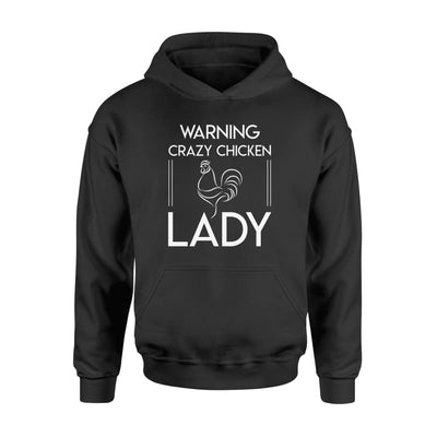 Warning Crazy Chicken Lady Great Funny Tshirt Gift - Standard Hoodie - Apparel