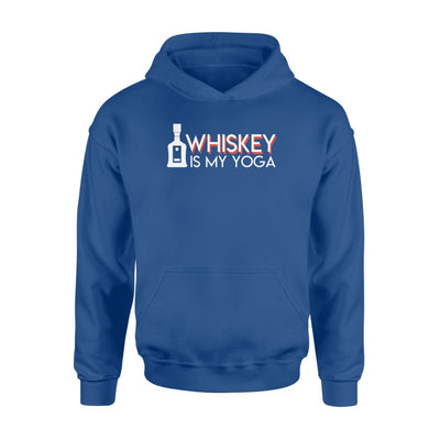 Whiskey Is My Yoga Funny Quote Saying Drinking T Shirt - Standard Hoodie - Apparel