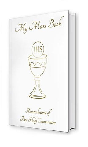 First Holy Communion - My Mass Book White-Holy Communion-Serenity Gifts
