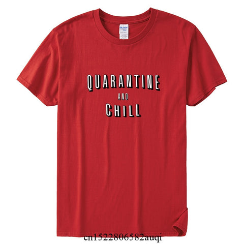 Men's Quarantine and chill Funny T-shirt 2020 Summer Casual Short Sleeve Cotton Tee Shirt Clothes Boy Girl