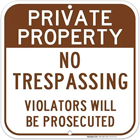 PRIVATE PROPERTY No Tresspassing Sign