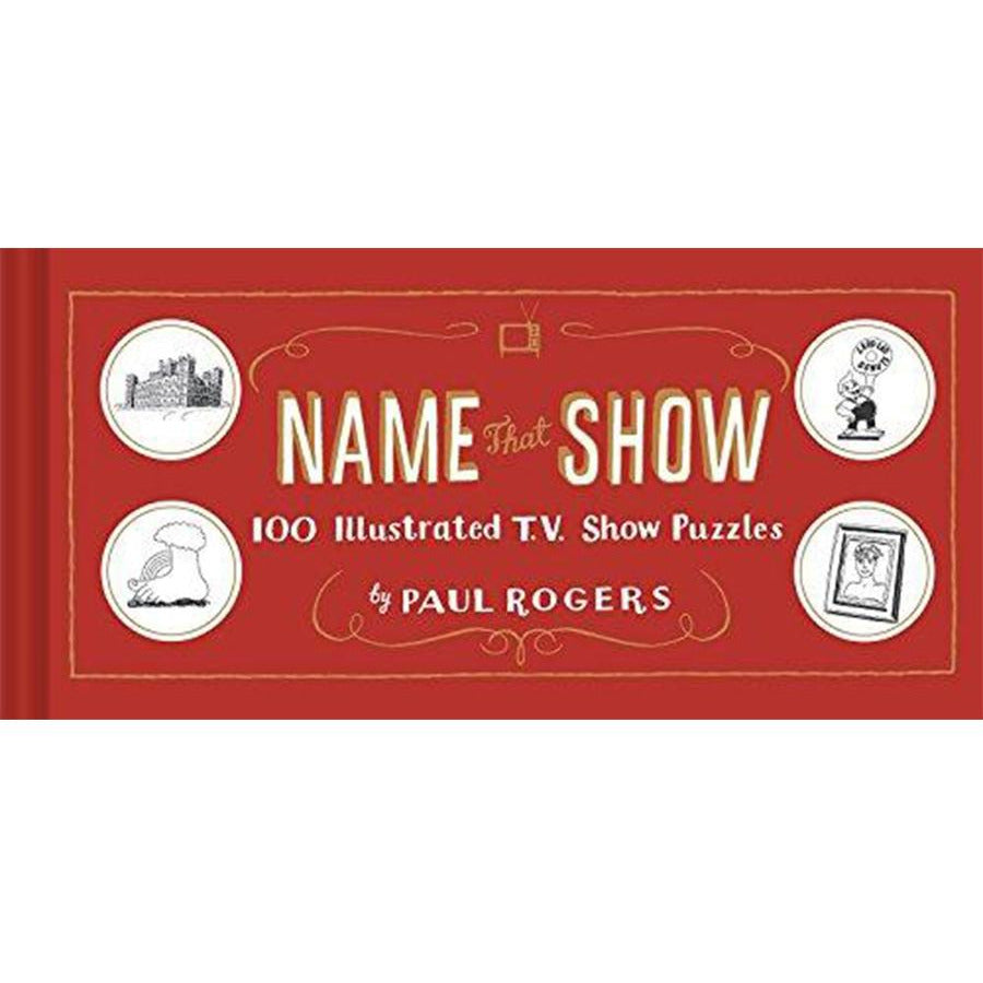 Name That Show by Paul Rogers