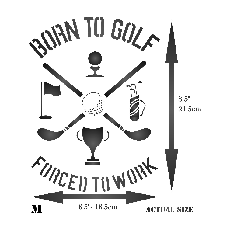 Born To Golf Stencil
