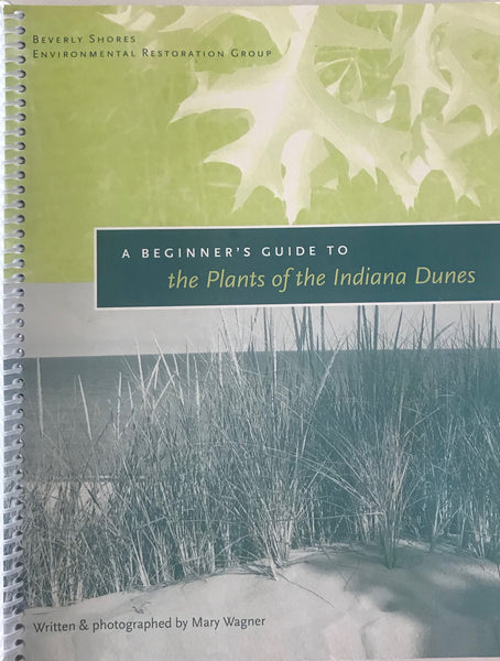 A Beginner's Guide to the Plants of the Indiana Dunes
