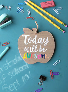 Wood sign | Today will be awesome