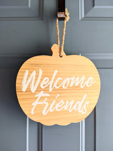 Pumpkin sign | Welcome Friends- white