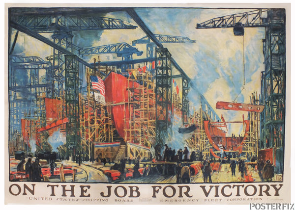 On The Job For Victory - World War One Ship Yard - Jonas Lie 1918