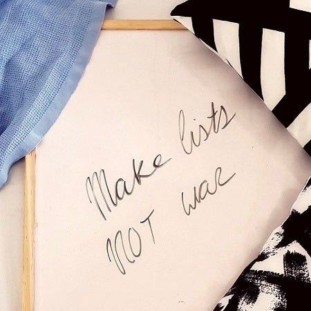Make lists, Not War