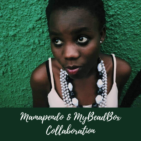 Mamapendo and MyBeadbox collaborate to bring revenue to underprivileged African women of the Umoja tribe in Uganda