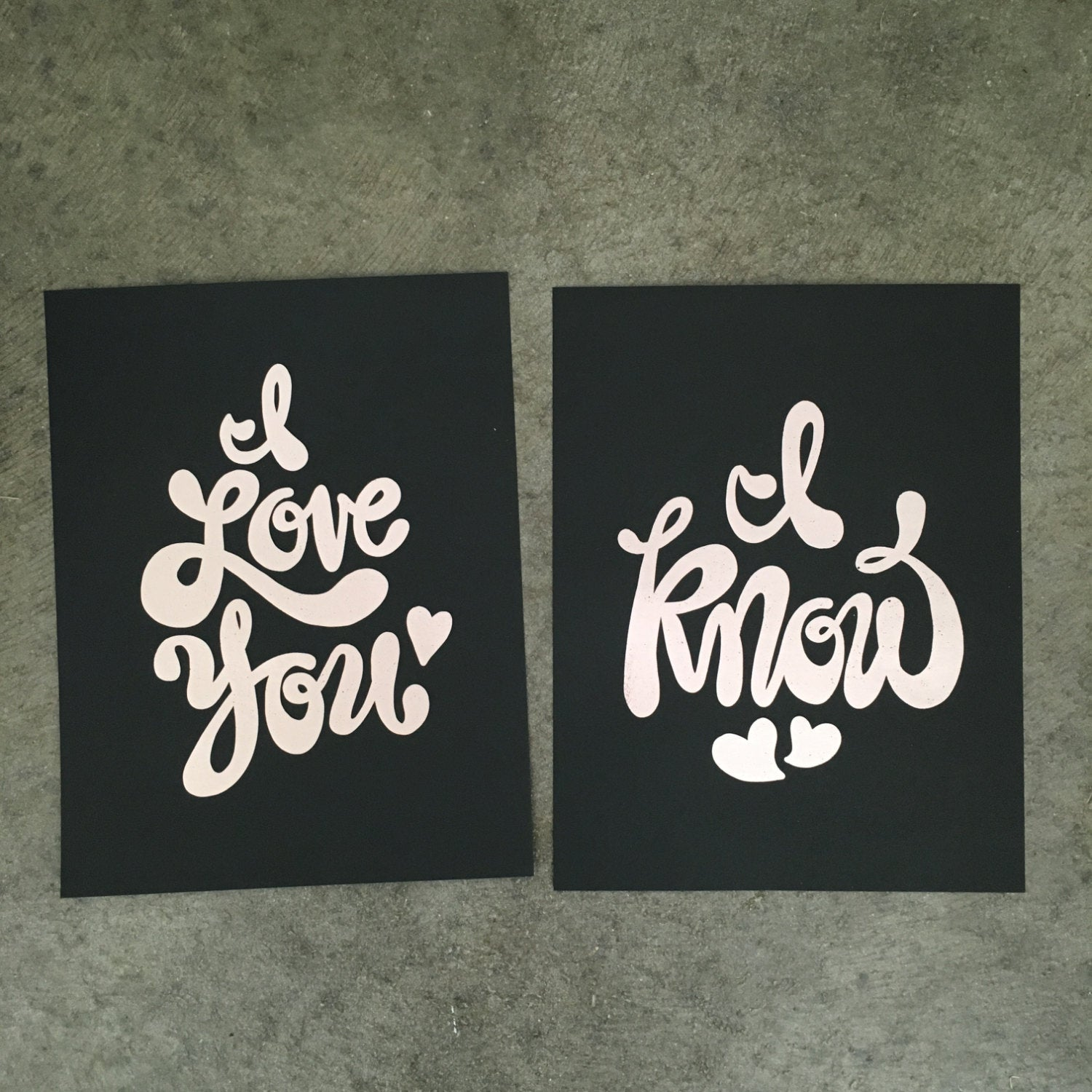 "Set of Two 8.5x11 Hand-Lettered Star Wars Gunmetal FOIL Prints ""I Love You"" ""I Know"" - Han and Leia"