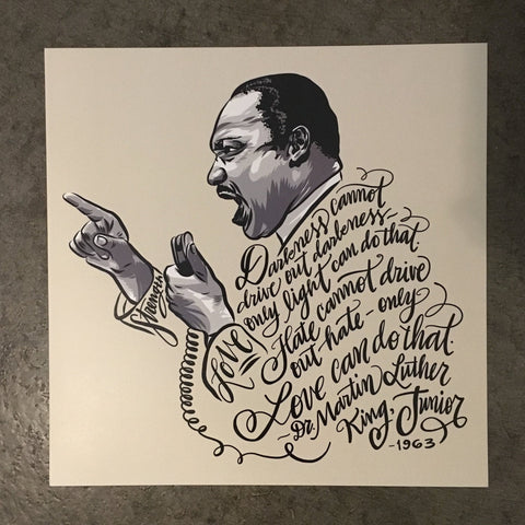 "Dr. Martin Luther King Jr. Typographic Print - Hand-Drawn & Hand-Lettered - 12"" x 12"""