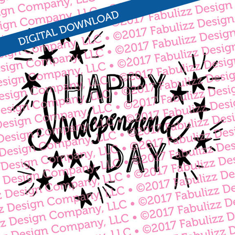 "Happy Independence Day - Typographic Illustration - 8"" x 8"" -  SVG File for CRICUT"