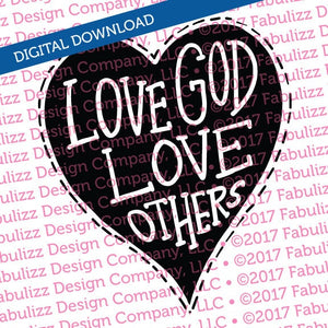 "Love God Love Others - Typographic Illustration - 8"" x 8"" -  SVG File for CRICUT"