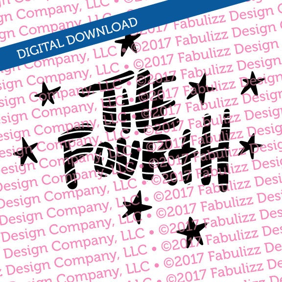 "The Fourth - 4th of July - Typographic Illustration - 8"" x 8"" -  SVG File for CRICUT"