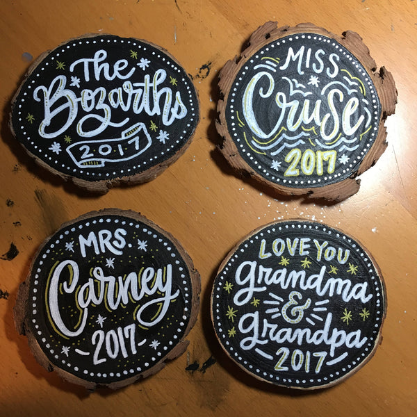 "3"" Customized Hand Lettered and Hand Painted Wood Slice Ornaments"