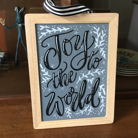 Joy To The World - Handpainted / Handlettered Chalkboard Sign - *ONE OF A KIND*