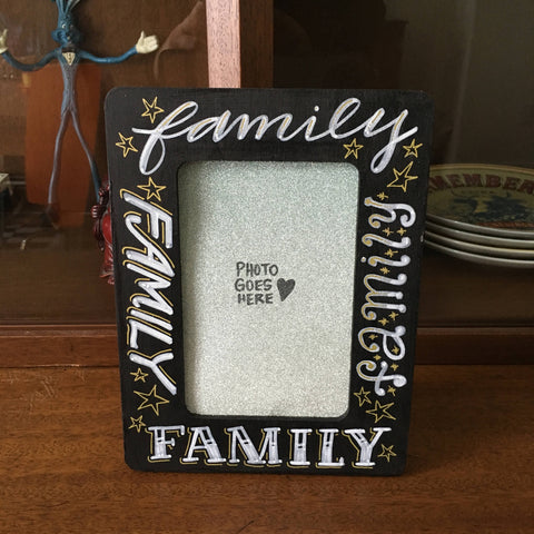 Family- Handpainted / Handlettered Wooden Picture Frame - *ONE OF A KIND*