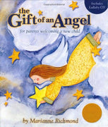 The Gift of an Angel w/ Lullaby CD: For Parents Welcoming a New Child (Marianne Richmond)