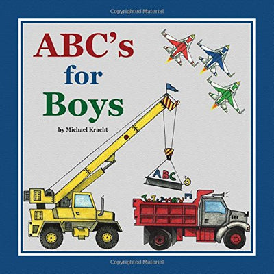 ABC's for Boys (Alphabet Book, Baby Book, Children's Book, Toddler Book)