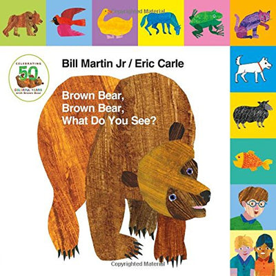 Lift-the-Tab: Brown Bear, Brown Bear, What Do You See? 50th Anniversary Edition (Brown Bear and Friends)