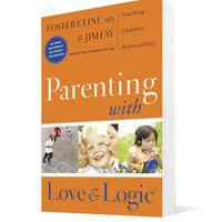 Parenting With Love And Logic (Updated and Expanded Edition)