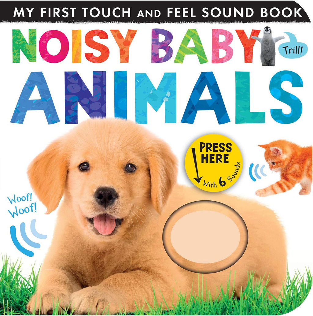 Noisy Baby Animals (My First)