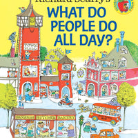 Richard Scarry's What Do People Do All Day? (Richard Scarry's Busy World)