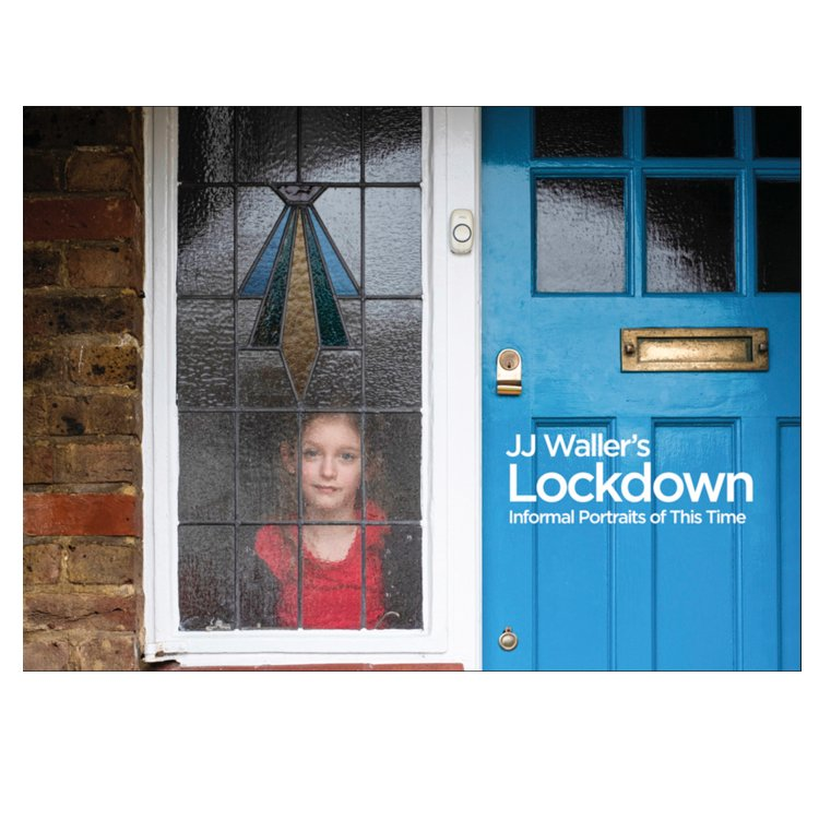 JJ Waller's Lockdown: Informal Portraits Of This Time Book