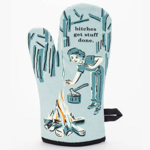 Bitches Get Stuff Done Oven Glove