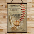 BA038 - To My Daughter - Never Lose - Mom - Baseball Canvas With The Wood Frame