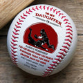 (BB69) - BAB062 - Dad To My Daughter - You Are Braver Than You Believe  - Baseball Ball