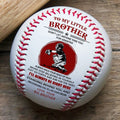 (BB80) - BAB072 - To My Brother - I'll Always Be Right Here - Baseball Ball