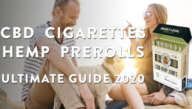CBD. Cigarettes and Hemp Prerolls Guide 2020