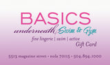 Basics Underneath/Swim & Gym Gift Card