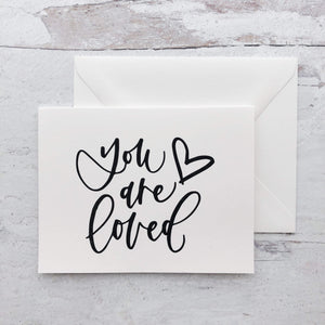 "Greeting Card ""you are loved"""