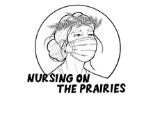 Load image into Gallery viewer, Nursing on the Prairies - T-Shirt
