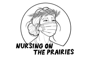 Nursing on the Prairies - T-Shirt