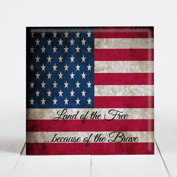 "Vintage American Flag - ""Land of the Free, Because of the Brave"""