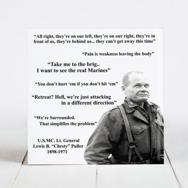 "Lewis P. ""Chesty"" Puller Famous Quotes"