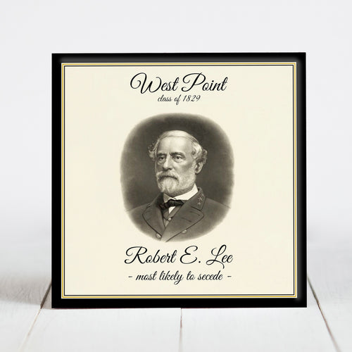 Robert E. Lee - West Point's Most Likely to Secede