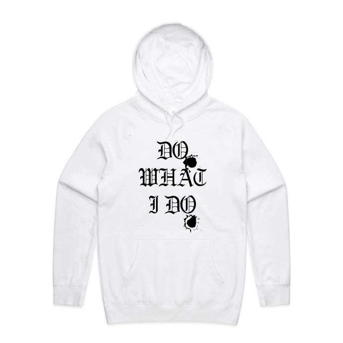 Do What I Do Hoodie