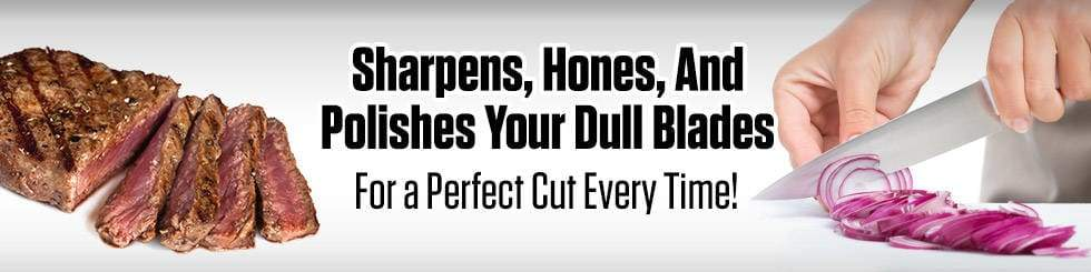 Sharpens dull and damaged blades in seconds!