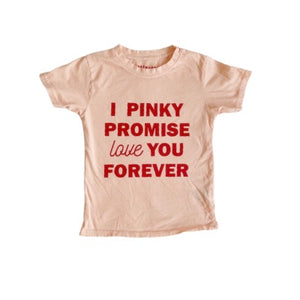 I PINKY PROMISE LOVE YOU FOREVER (peach tee) • kids tee SALE ITEM