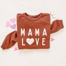 Load image into Gallery viewer, MAMA LOVE• women's pullover