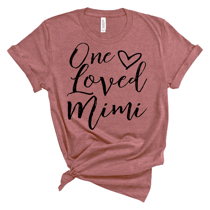 One Loved Mimi Shirt