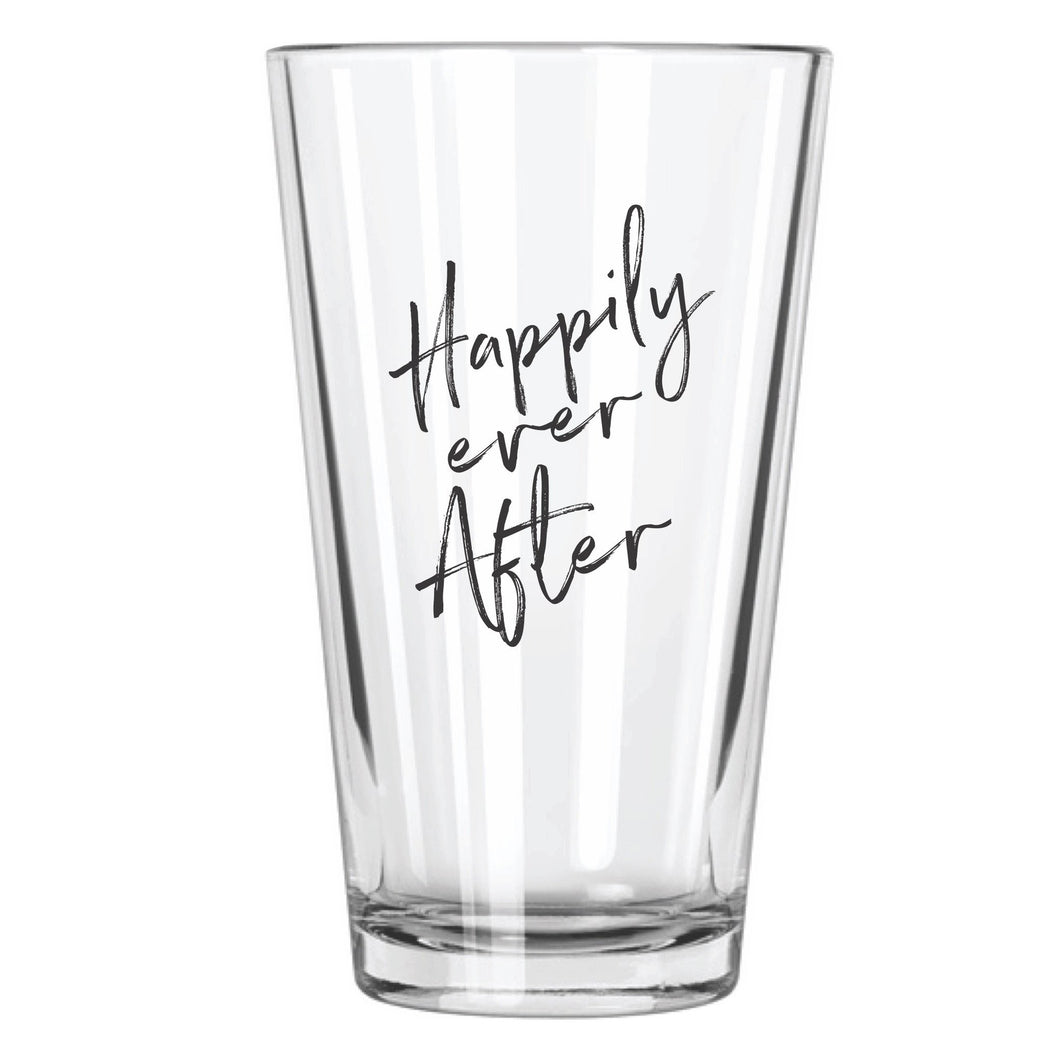 Happily Ever After Pint Glass